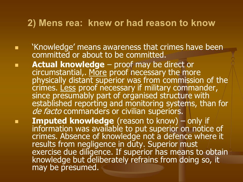 2) Mens rea: knew or had reason to know