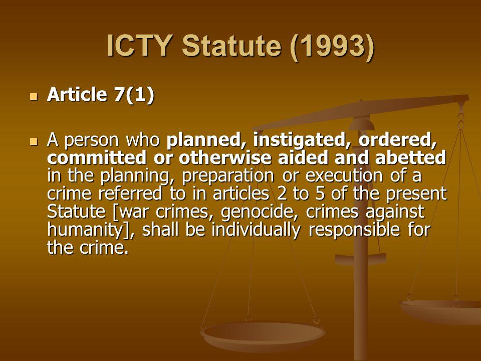 ICTY Statute (1993) Article 7(1)