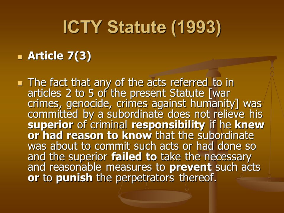 ICTY Statute (1993) Article 7(3)