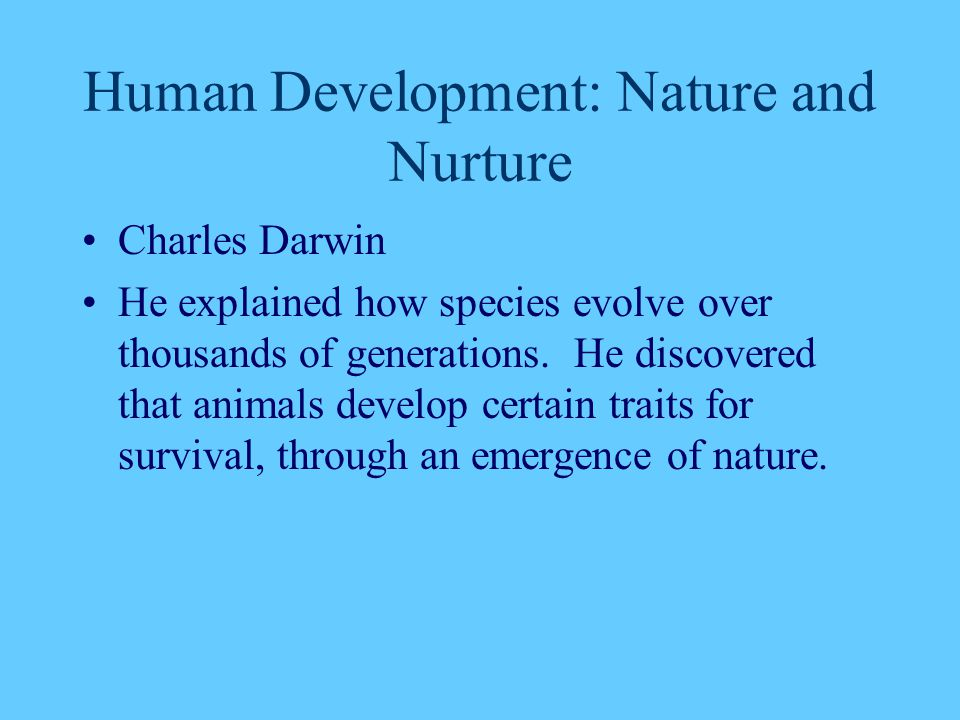 Human Development: Nature and Nurture