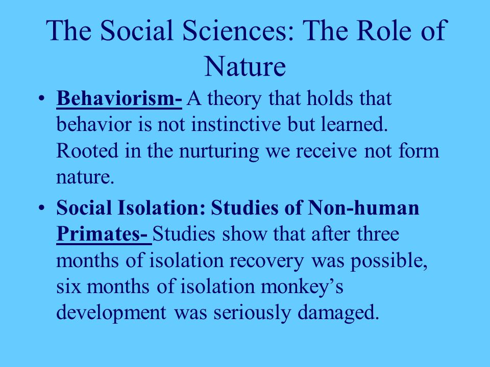 The Social Sciences: The Role of Nature