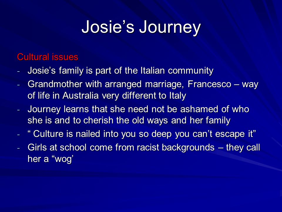 Josie's Journey Cultural issues