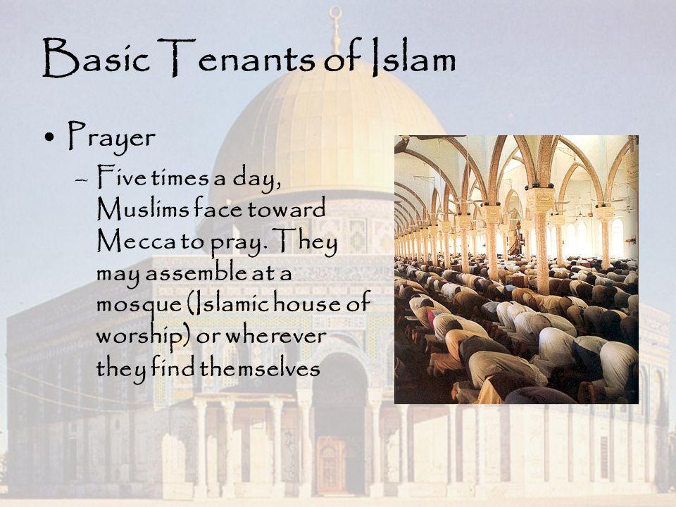 Basic Tenants of Islam Prayer
