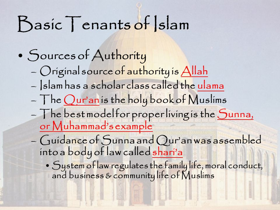Basic Tenants of Islam Sources of Authority