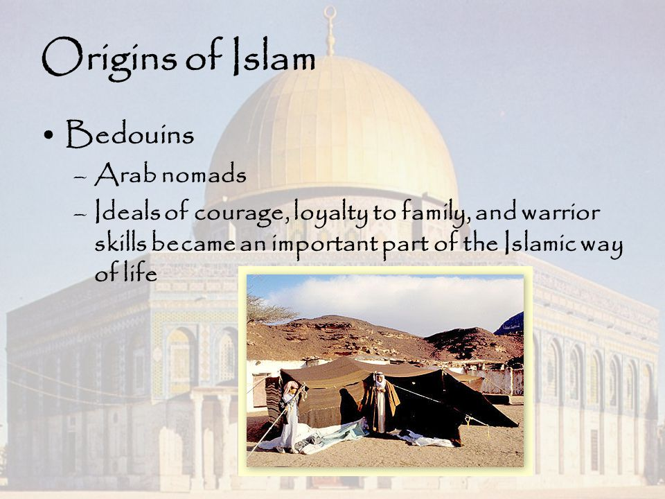 Origins of Islam Bedouins Arab nomads