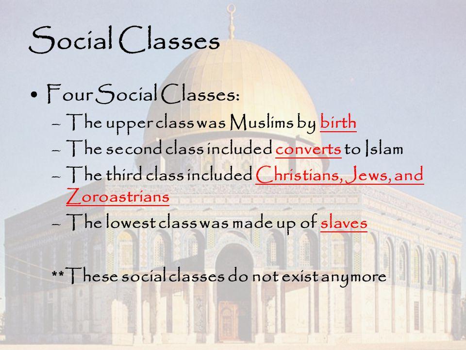 Social Classes Four Social Classes: