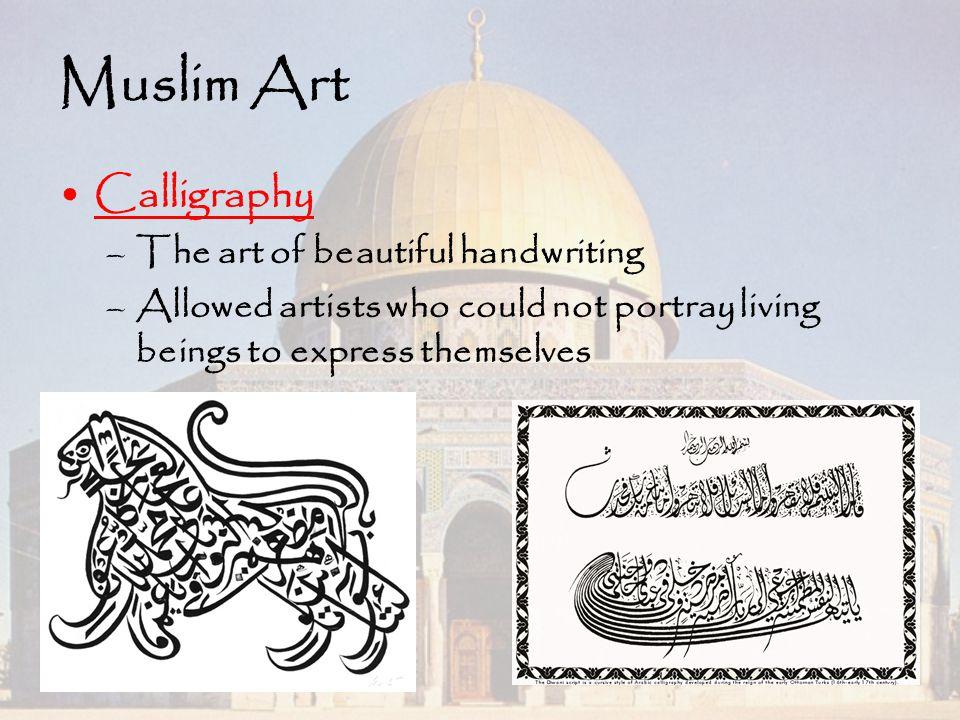 Muslim Art Calligraphy The art of beautiful handwriting
