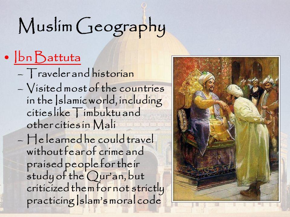 Muslim Geography Ibn Battuta Traveler and historian
