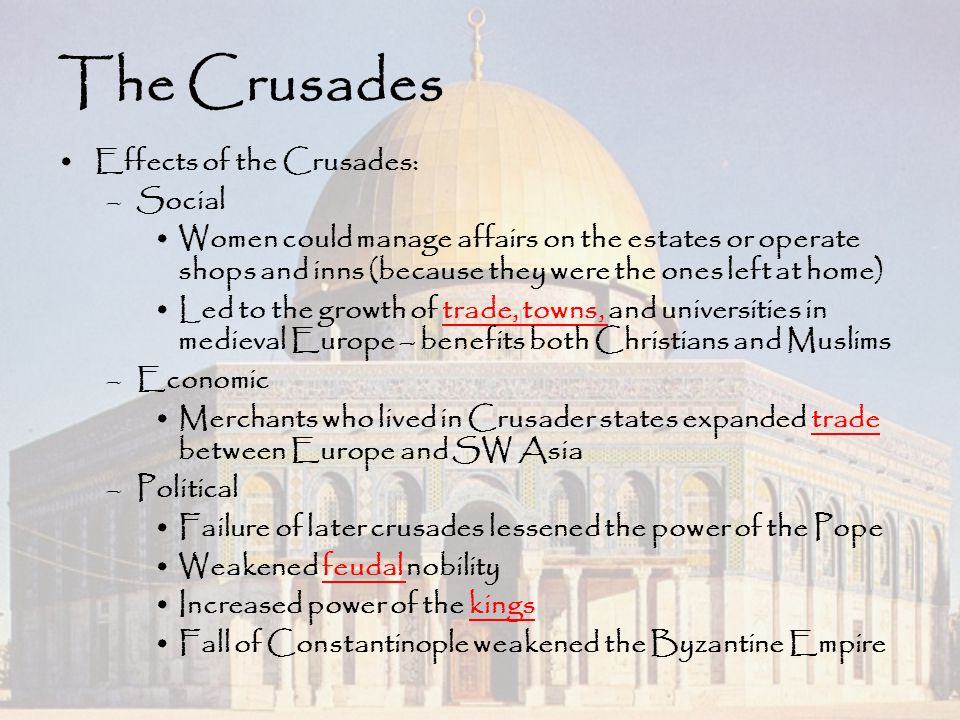 The Crusades Effects of the Crusades: Social