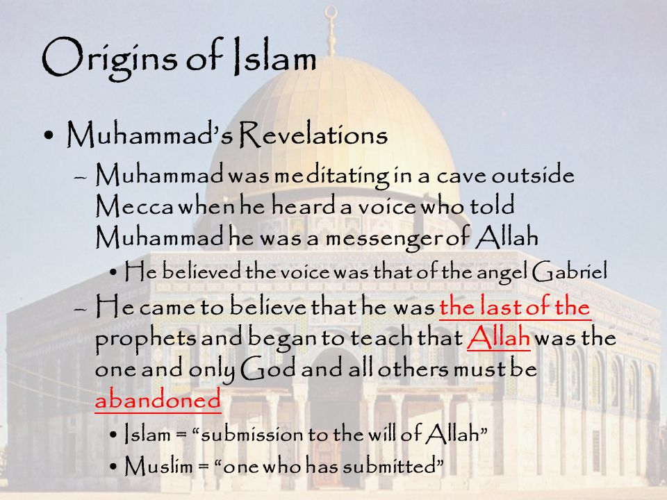 Origins of Islam Muhammad's Revelations