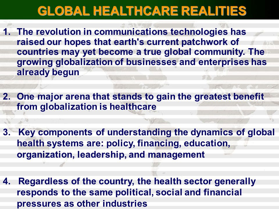 GLOBAL HEALTHCARE REALITIES