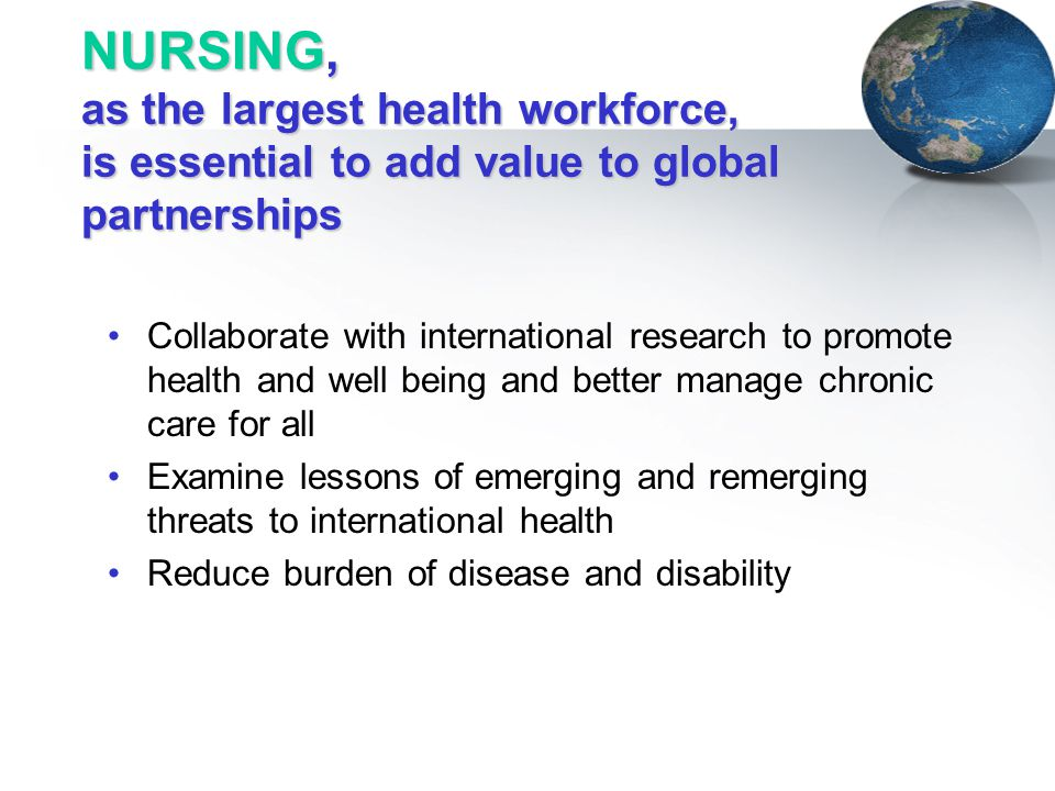 NURSING, as the largest health workforce, is essential to add value to global partnerships