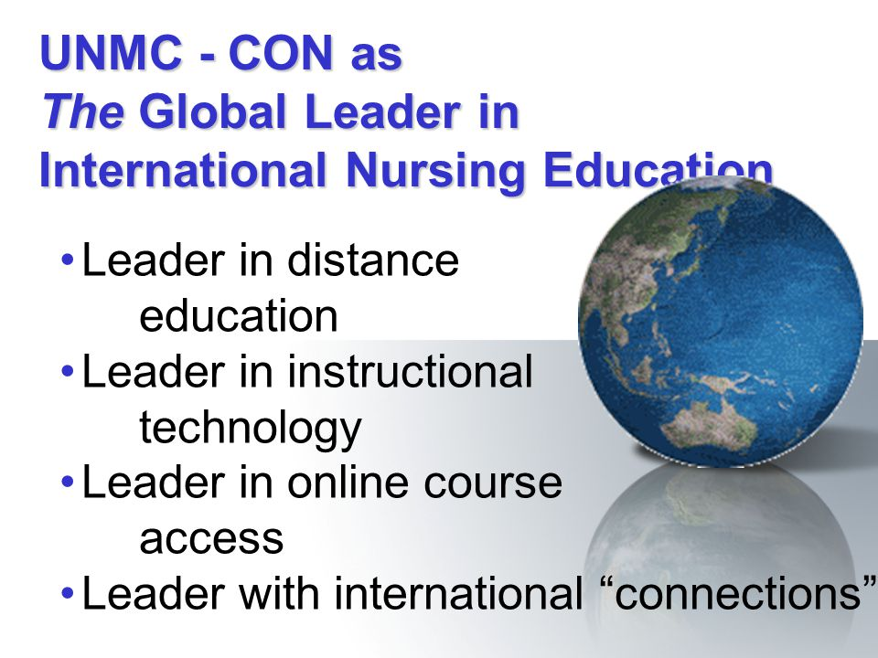 UNMC - CON as The Global Leader in International Nursing Education