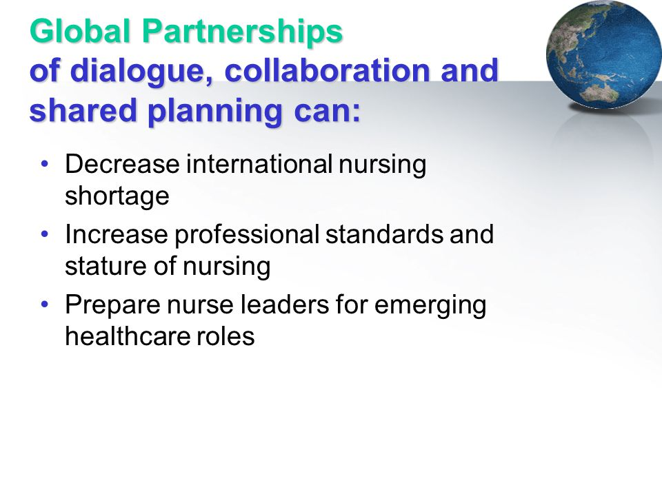 Global Partnerships of dialogue, collaboration and shared planning can: