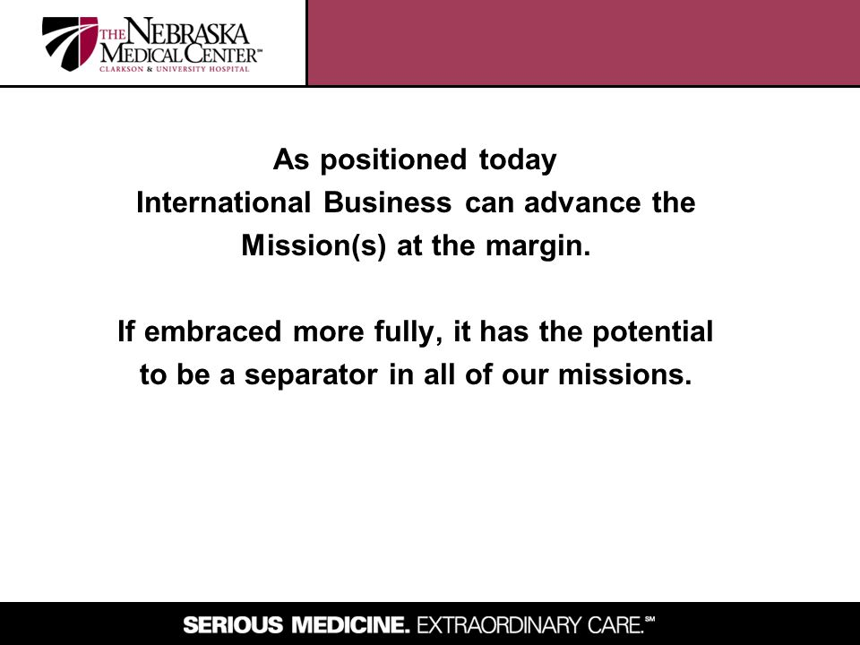 International Business can advance the Mission(s) at the margin.
