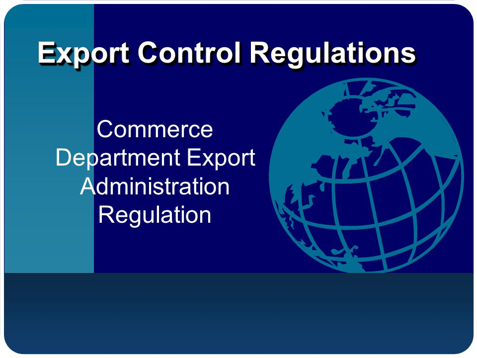 Commerce Department Export Administration Regulation