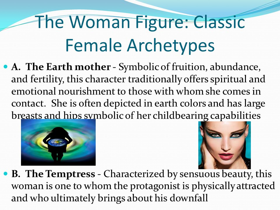 The Woman Figure: Classic Female Archetypes