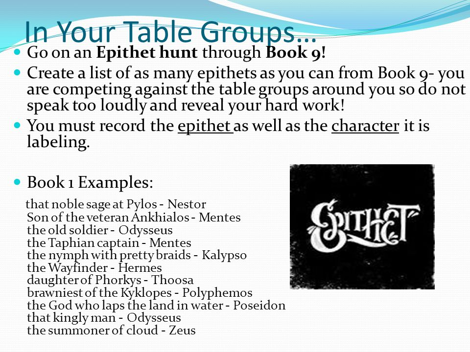 In Your Table Groups… Go on an Epithet hunt through Book 9!