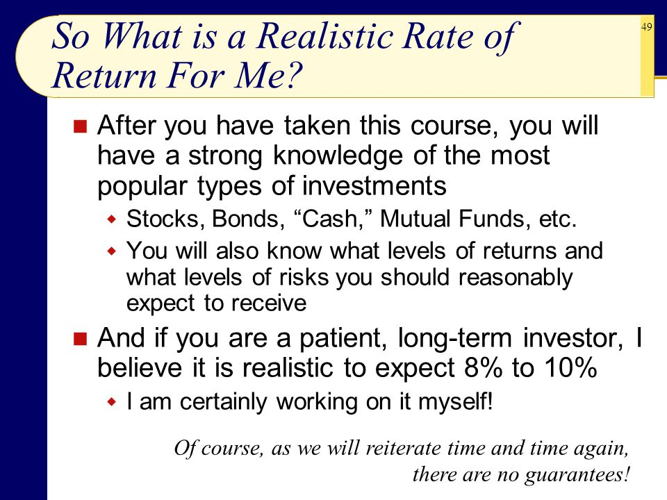 So What is a Realistic Rate of Return For Me