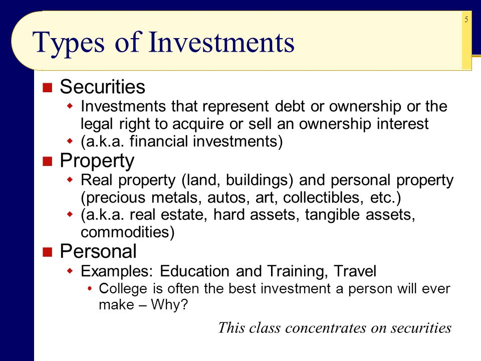 Types of Investments Securities Property Personal