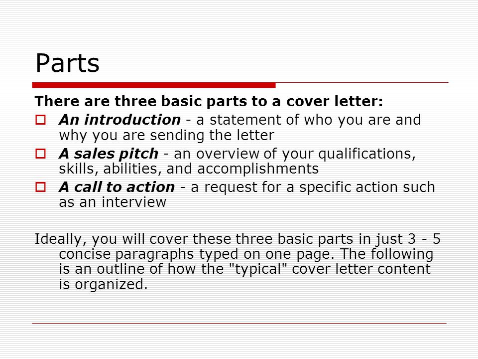 Parts There Are Three Basic Parts To A Cover Letter:  Typical Cover Letter