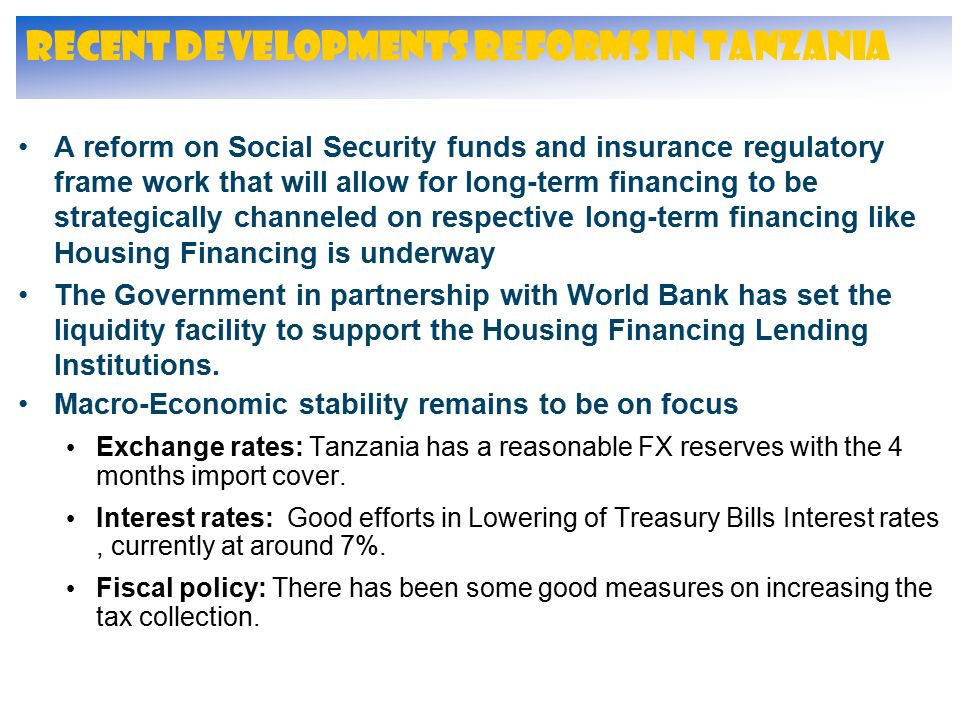 Recent Developments Reforms in Tanzania