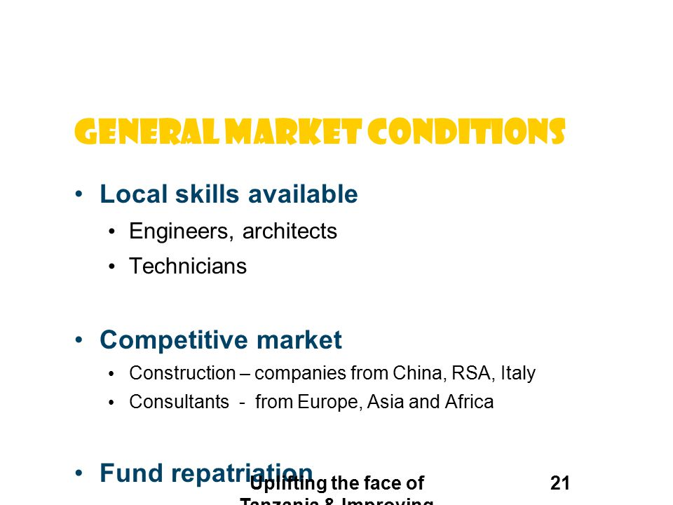 General market conditions