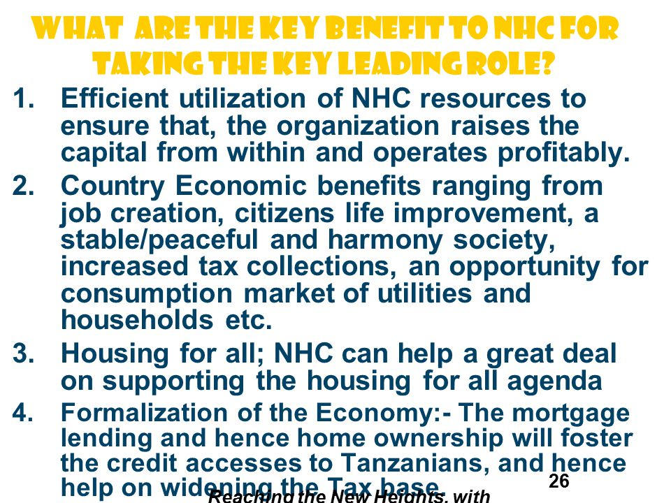 WHAT are the key BENEFIT to NHC for taking the key leading role