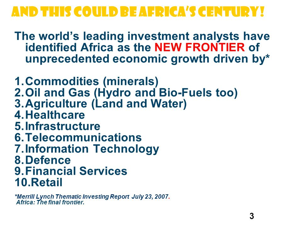 And this could be Africa's Century!