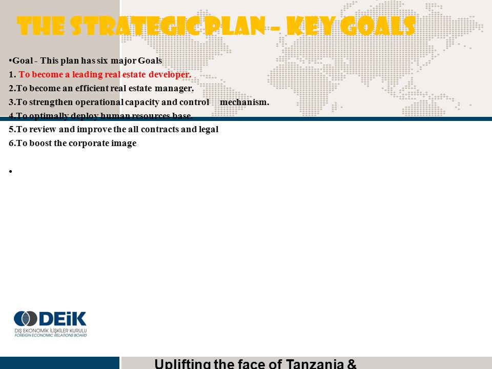 The Strategic Plan – key goals
