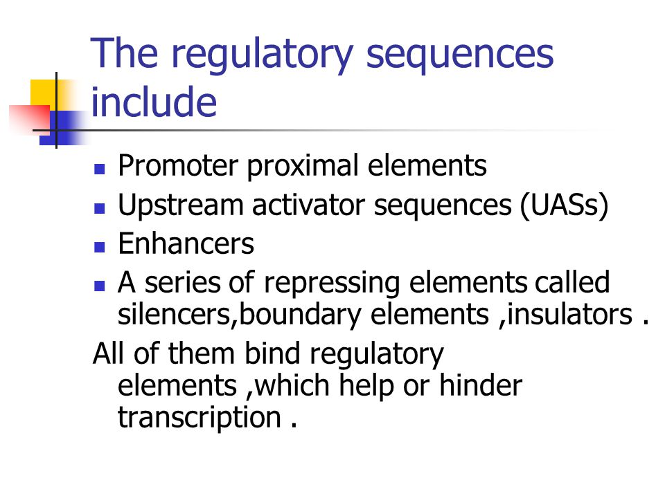 The regulatory sequences include
