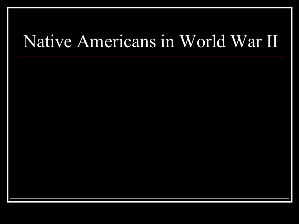 Native Americans in World War II