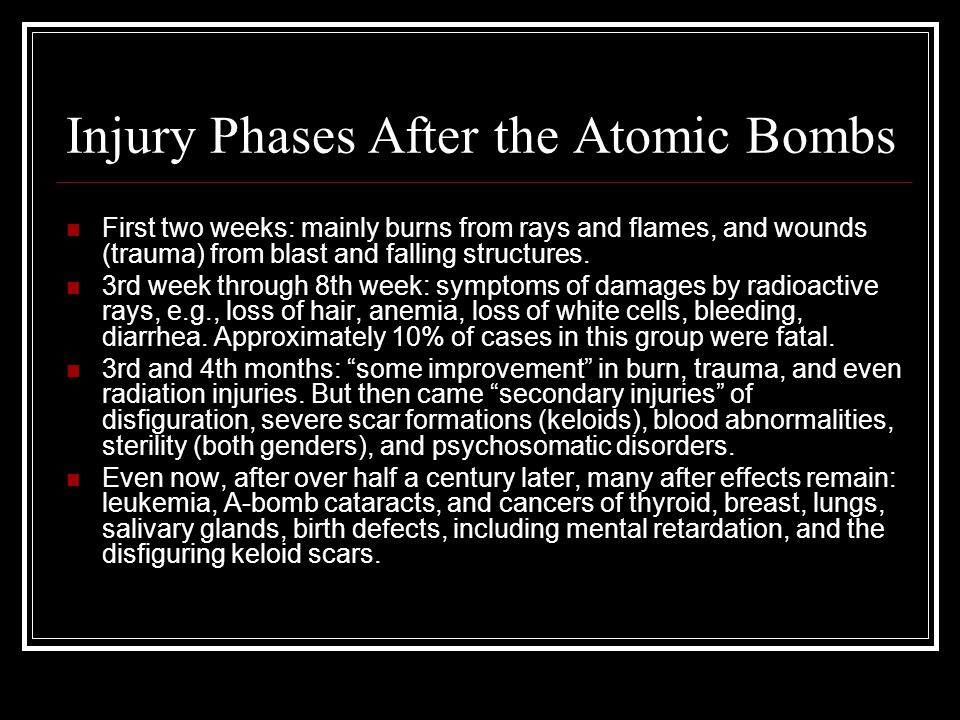 Injury Phases After the Atomic Bombs