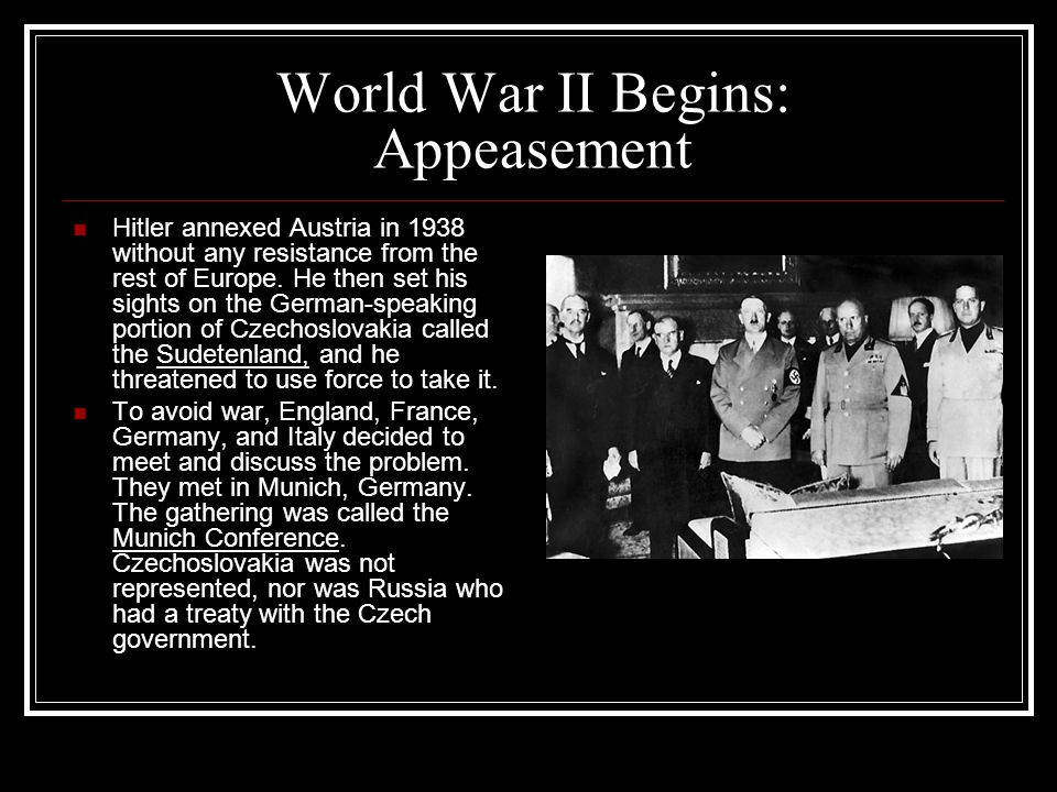 World War II Begins: Appeasement