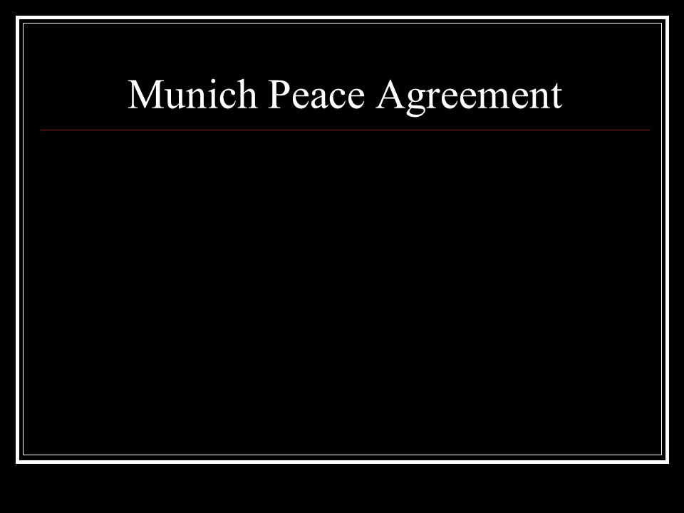 Munich Peace Agreement