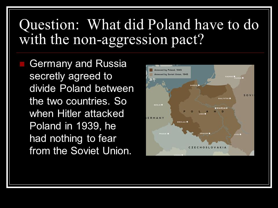Question: What did Poland have to do with the non-aggression pact