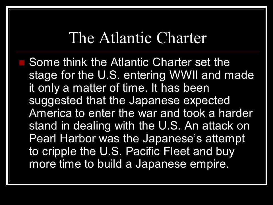 The Atlantic Charter