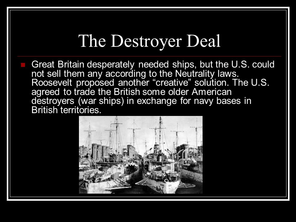 The Destroyer Deal