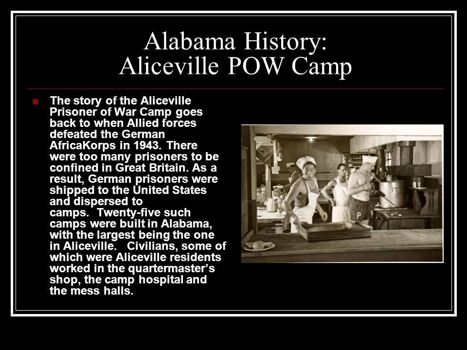Alabama History: Aliceville POW Camp