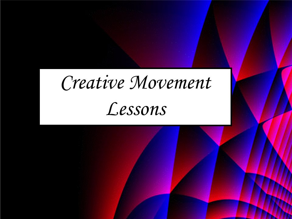 Creative Movement Lessons