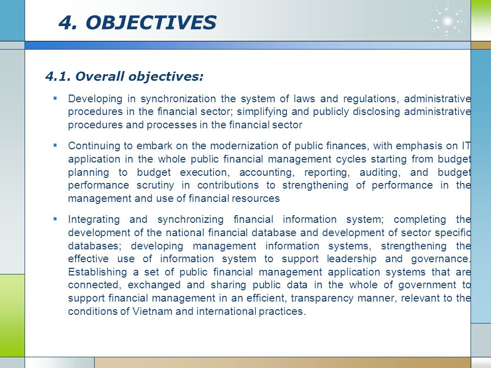 4. OBJECTIVES 4.1. Overall objectives: