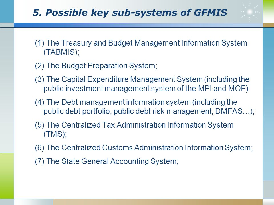 5. Possible key sub-systems of GFMIS