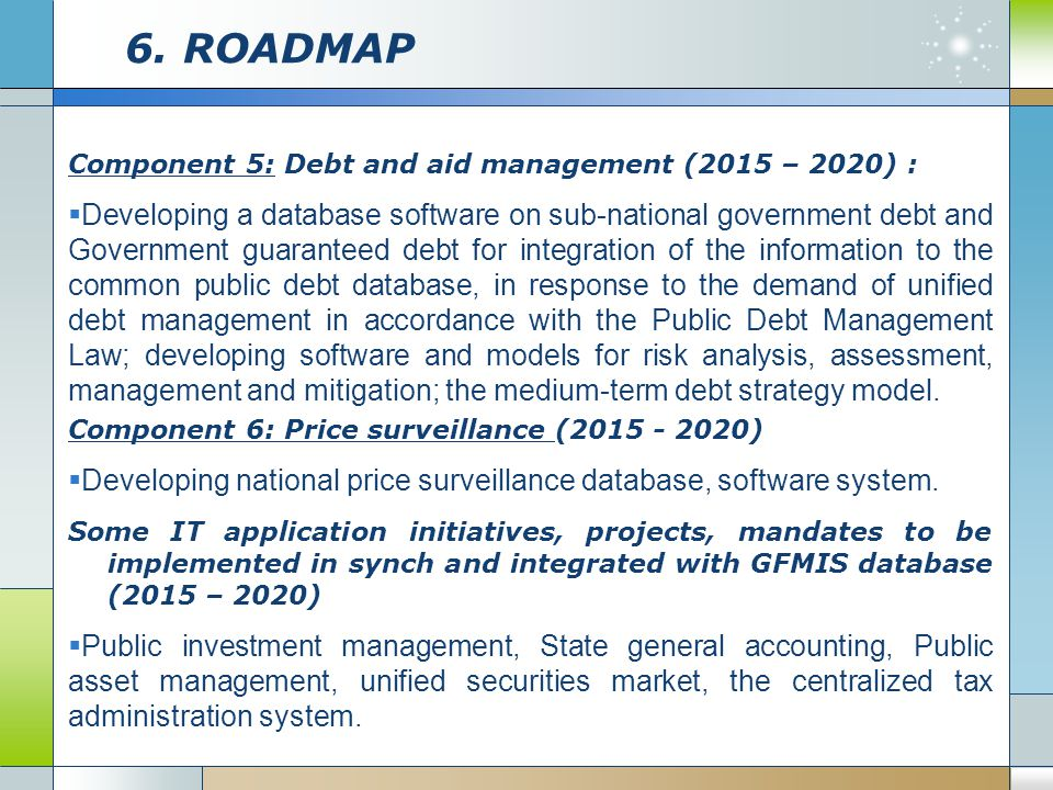 6. ROADMAP Component 5: Debt and aid management (2015 – 2020) :