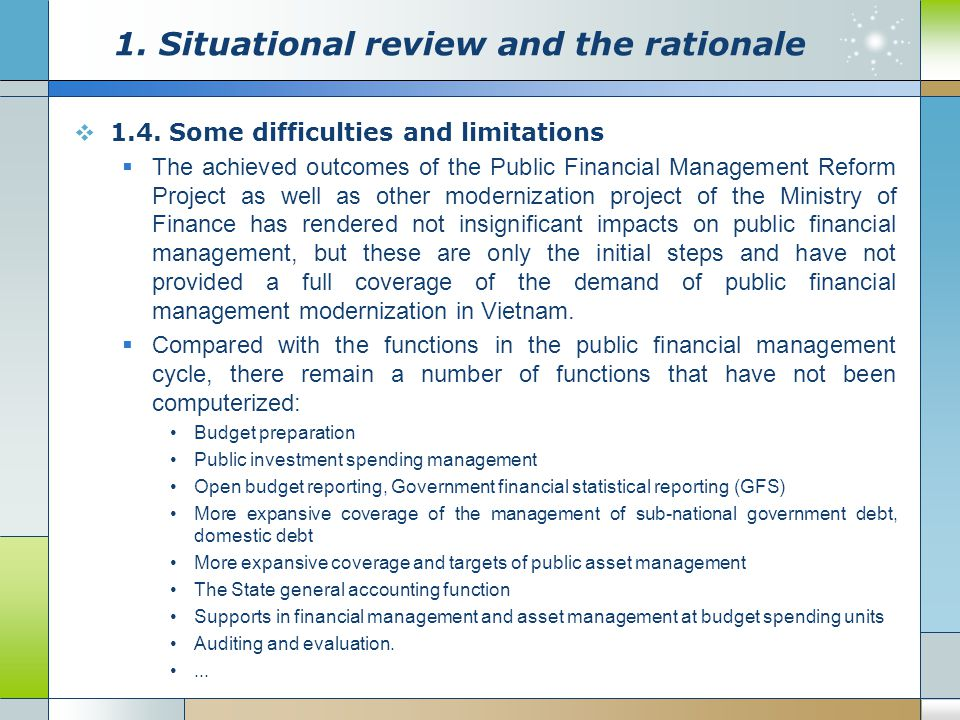 1. Situational review and the rationale