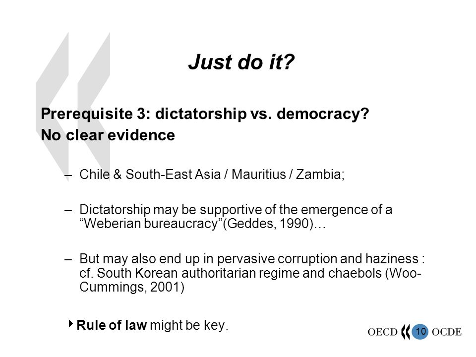 Just do it Prerequisite 3: dictatorship vs. democracy