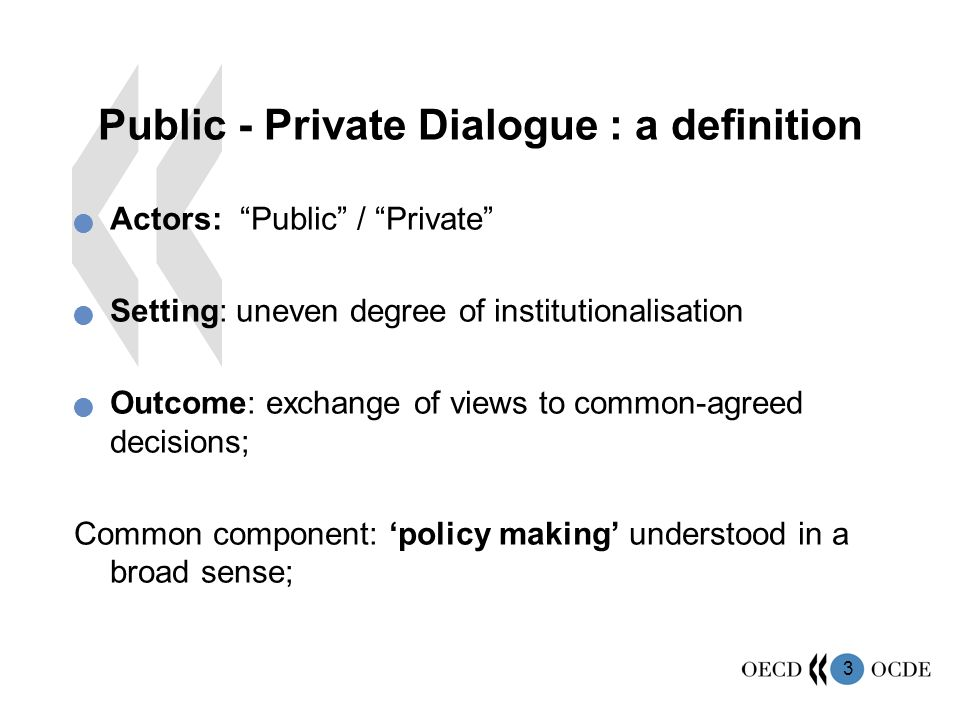 Public - Private Dialogue : a definition