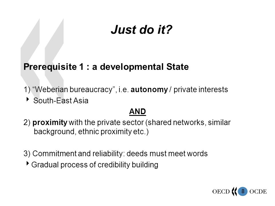 Just do it Prerequisite 1 : a developmental State