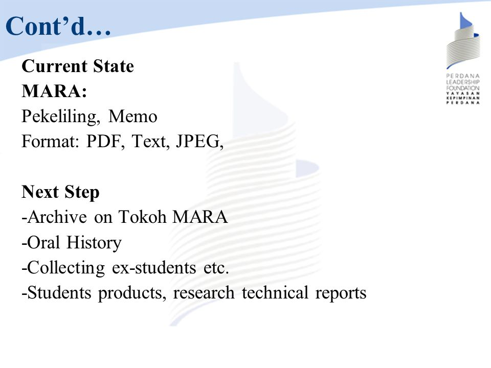 Cont'd… Current State MARA: Pekeliling, Memo Format: PDF, Text, JPEG,