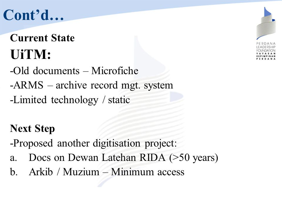 Cont'd… UiTM: Current State -Old documents – Microfiche