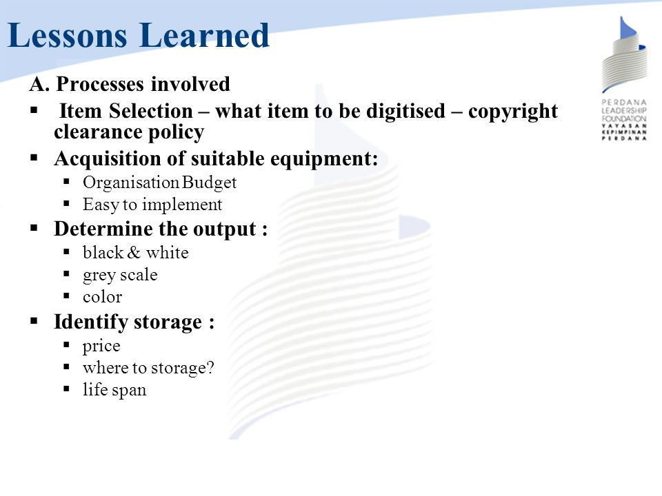 Lessons Learned A. Processes involved